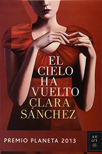 9786070719561: Cielo Ha Vuelto (Autores Espanoles E Iberoamericanos)