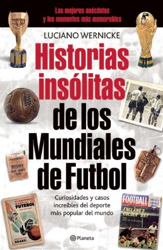 Historias insolitas de los mundiales de futbol: Wernicke, Luciano