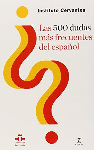9786070720109: Las 500 dudas más frecuentes del español / The 500 Most Frequent Questions of Spanish