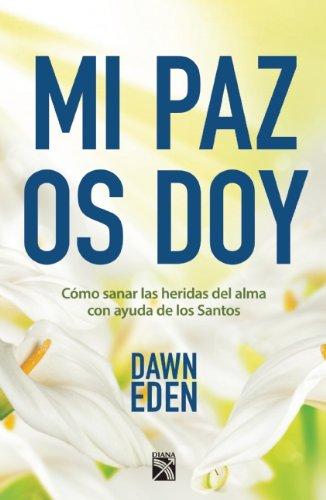 Mi Paz Os Doy: Eden, Dawn