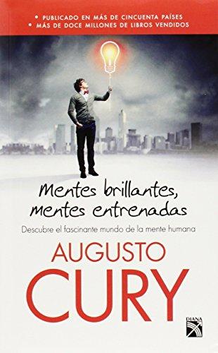 9786070720864: Mentes brillantes, mentes entrenadas (Spanish Edition)