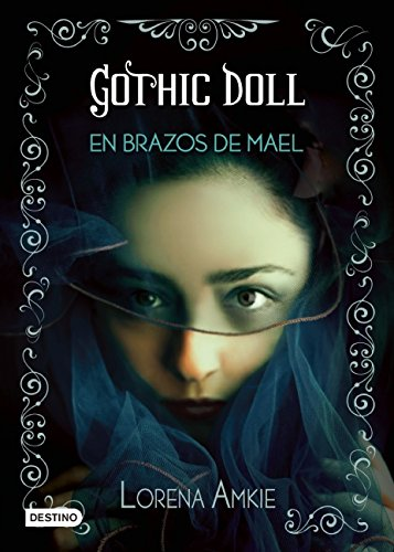 9786070721045: Gothic Doll: En brazos de Mael (Spanish Edition)