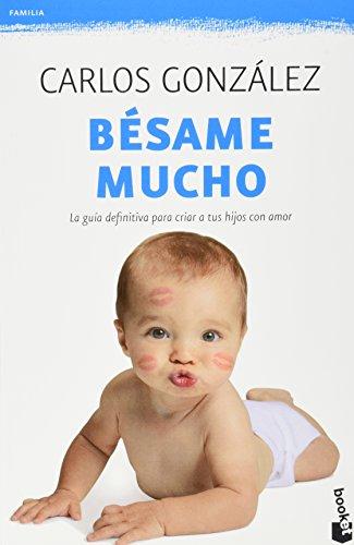 Bésame mucho 9786070721076 BOOKS IN SPANISH