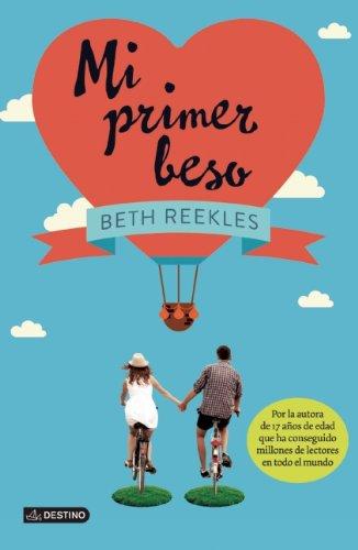 9786070721090: Mi primer beso / My first kiss