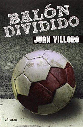9786070721243: Balon dividido (Spanish Edition)
