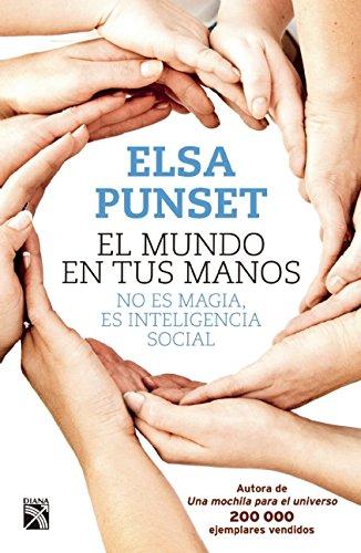 El mundo en tus manos (Spanish Edition): Punset, Elsa
