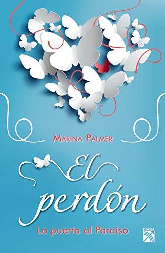 9786070721946: El perdón. La puerta al paraíso (Spanish Edition)
