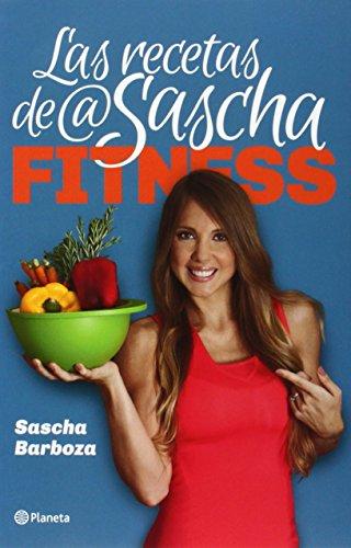 Las recetas de @SaschaFitness / The Recipes: Sascha Barboza