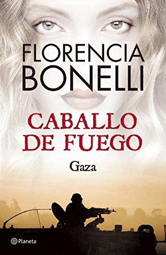 9786070722868: Caballo de Fuego 3. Gaza (Spanish Edition)