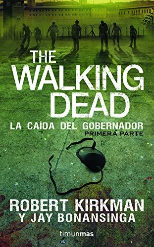 9786070723070: The Walking Dead. La caida del gobernador (Spanish Edition)