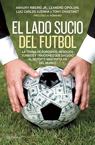 9786070723193: El lado sucio del futbol (Spanish Edition)