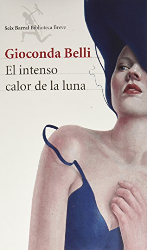 9786070723445: El intenso calor de la luna (Spanish Edition)