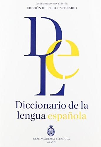 Diccionario de La Lengua Espanola Rae 23a. Edicion, 2 Volumes (Paperback): Espanola Real Academia, ...