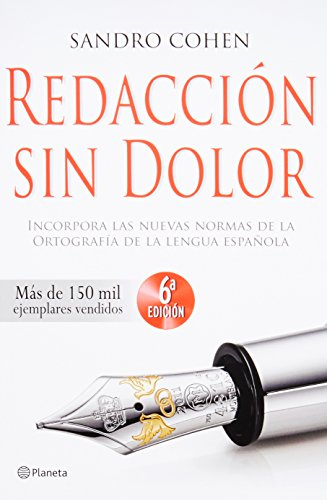 9786070723551: Redaccion sin dolor (6a edicion) (Spanish Edition)