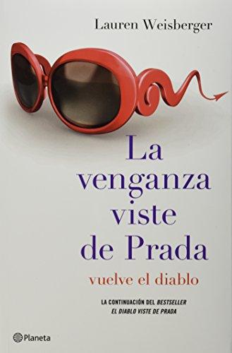 9786070723674: La venganza viste de Prada