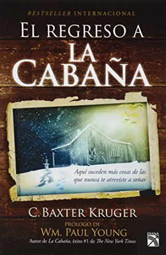 9786070723735: REGRESO DE LA CABANA E