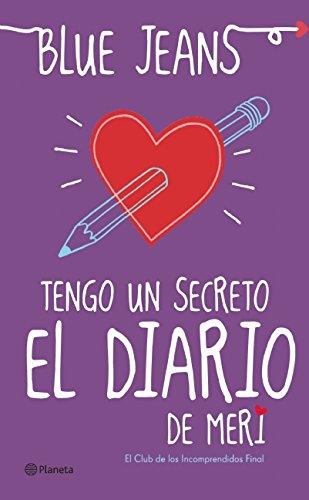 Tengo Un Secreto: El Diario de Meri: Jeans, Blue