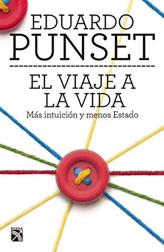 El viaje a la vida (Spanish Edition): Punset, Eduardo