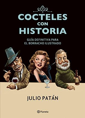 Cocteles Con Historia: Patan, Julio