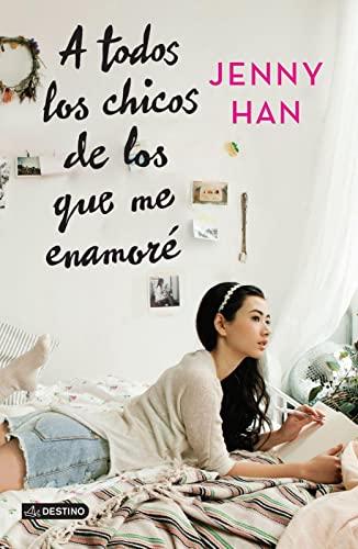 9786070725586: A todos los chicos de los que me enamoré (Spanish Edition)