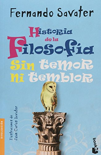 9786070725593: Historia De La Filosofia: Sin Temor Ni Temblo