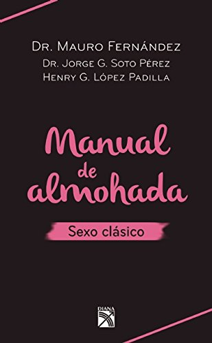 Manual de Almohada. Sexo Clasico (Paperback): Mauro Fernandez