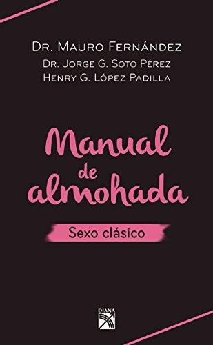9786070726002: Manual de almohada. Sexo clásico (Spanish Edition)