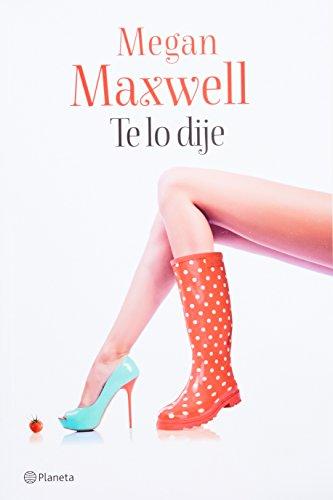 9786070726293: Te lo dije (Spanish Edition)