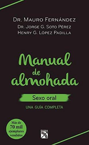 9786070727160: Manual de almohada. Sexo oral (Spanish Edition)