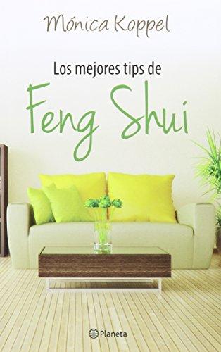 Los Mejores Tips del Feng Shui: Monica Koppel