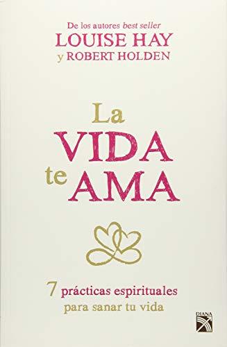 9786070727191: La vida te ama (Spanish Edition)