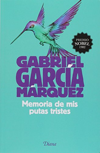 9786070727412: Memoria De Mis Putas Triste