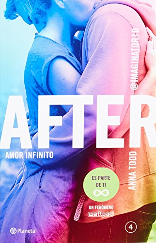 9786070727498: After 4. Amor Infinito (Spanish Edition)