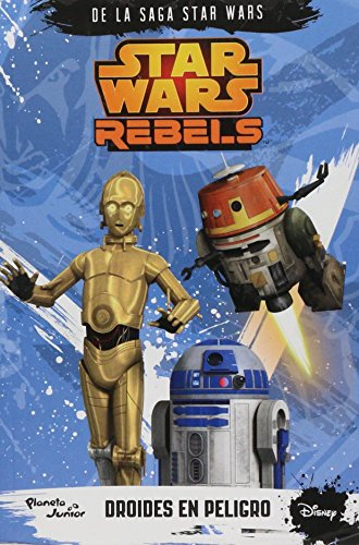 9786070727887: Star Wars Rebels. Droides en peligro