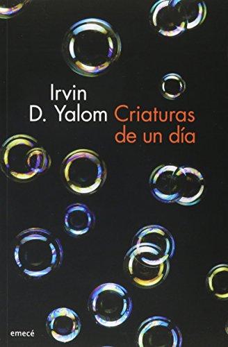9786070728181: Criaturas de un día (Spanish Edition)
