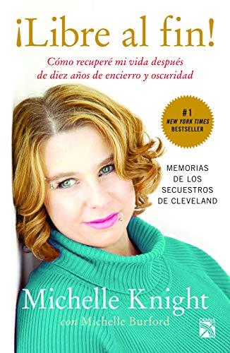 9786070728303: Libre al fin! (Nueva edicion) (Spanish Edition)