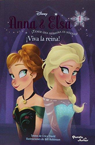 Anna y Elsa. Â¡Viva la reina!: Disney