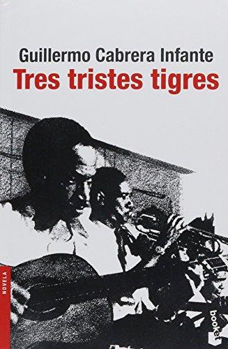 9786070728693: Tres tristes tigres