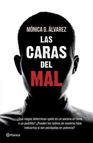 Las Caras del Mal: Monica G. Alvarez