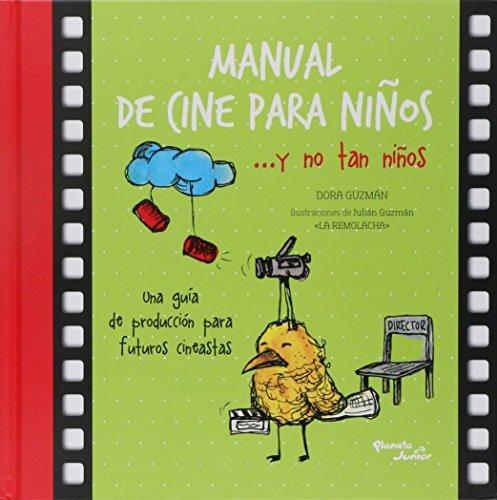 Manual de cine para niños: Guzmán, Dora