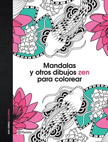 Mandalas y otros dibujos zen para colorear: VV. AA.