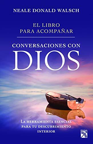9786070729768: El Libro Para Acompanar Conversaciones Con Dios