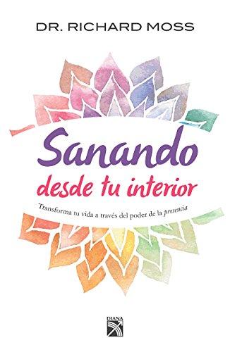 9786070729980: Sanando desde tu interior (Spanish Edition)
