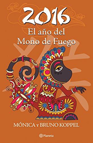 2016. El Ano del Mono de Fuego: Bruno Koppel; Monica Koppel