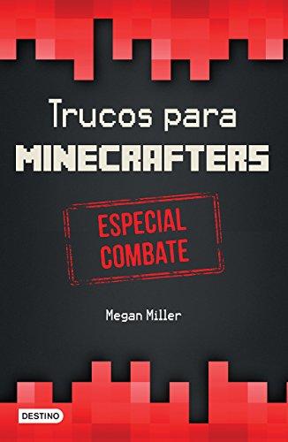 9786070730306: Trucos para minecrafters. Especial combate (Spanish Edition)