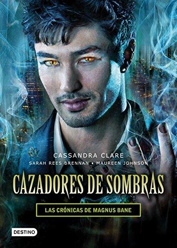 9786070730580: Cazadores de sombras. Las crónicas de Magnus Bane (Spanish Edition)
