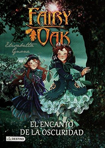 9786070730627: Fairy Oak. El encanto de la oscuridad