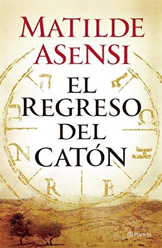 9786070730962: El regreso del Catón (Spanish Edition)