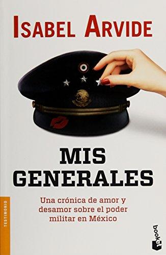 9786070731099: Mis generales