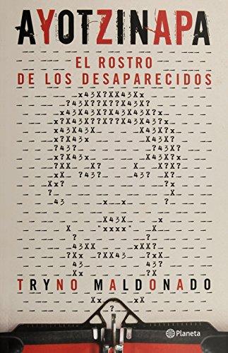 9786070731242: AYOTZINAPA. EL ROSTRO DE LOS DESAPARECIDOS